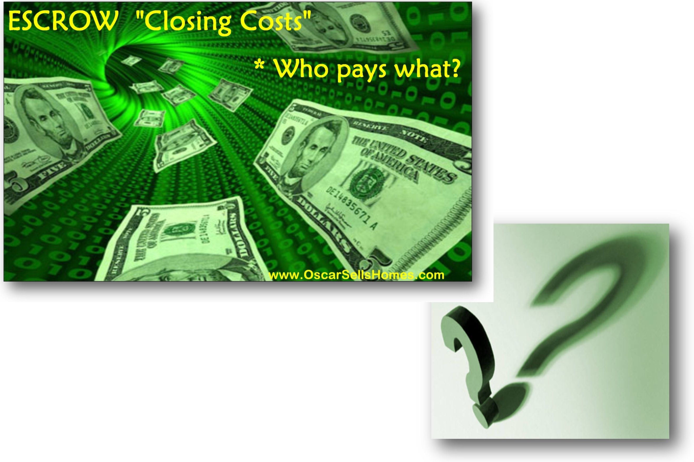 Escrow Closing costs - What Seller & Buyer expect to pay.