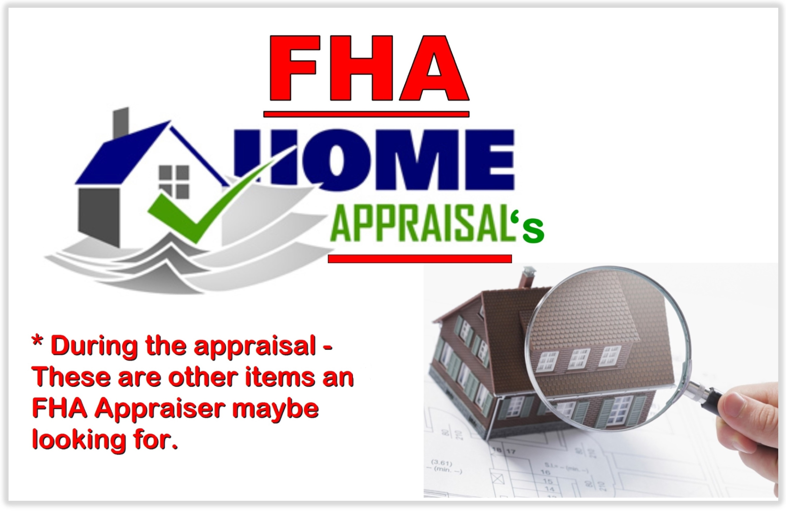 FHA Appraisals - what else are FHA appraisers looking for?  Oscar Castillo - Real Estate Broker Associate (858)775-1057