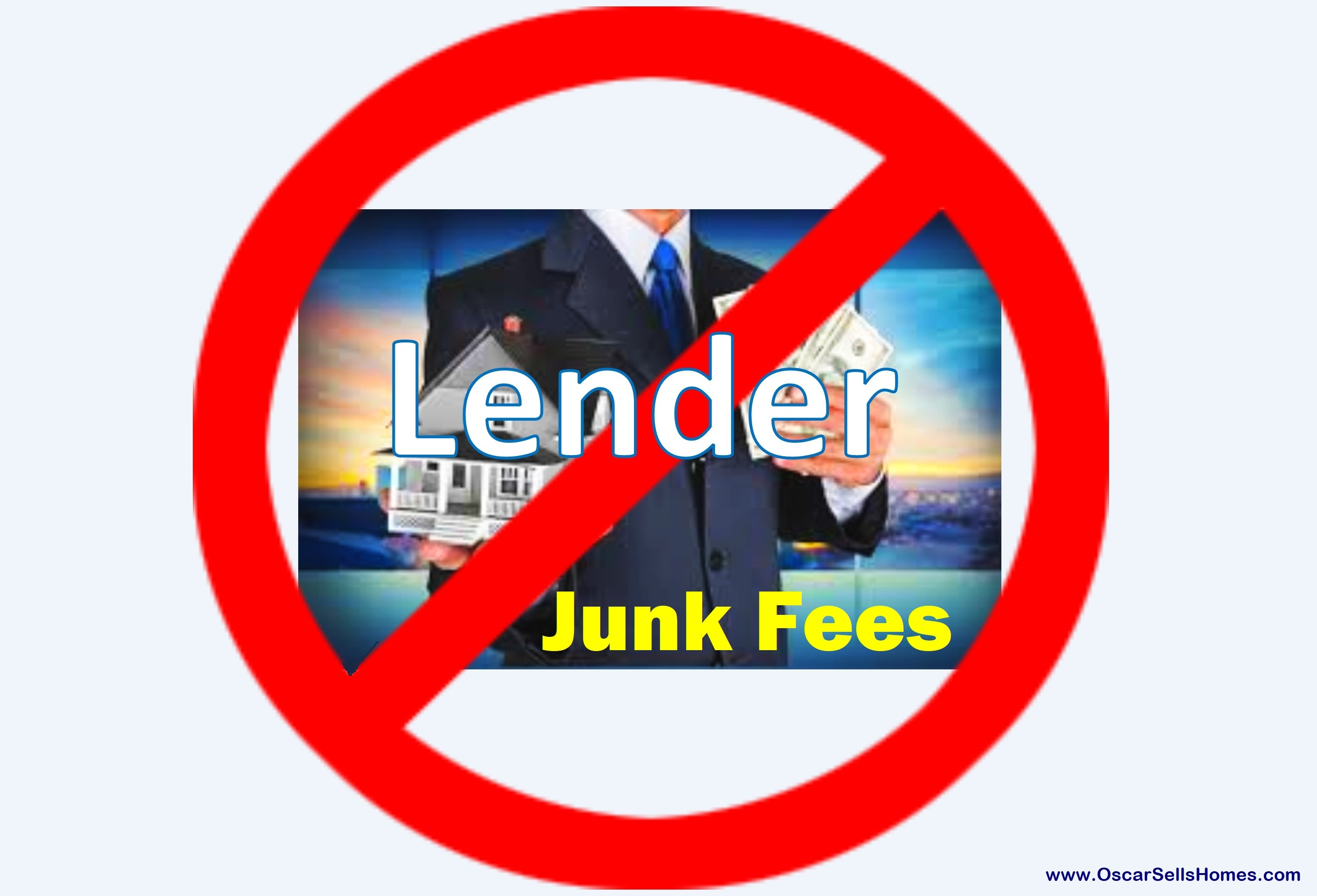 No Lender Junk Fees - Buyers need to be on alert