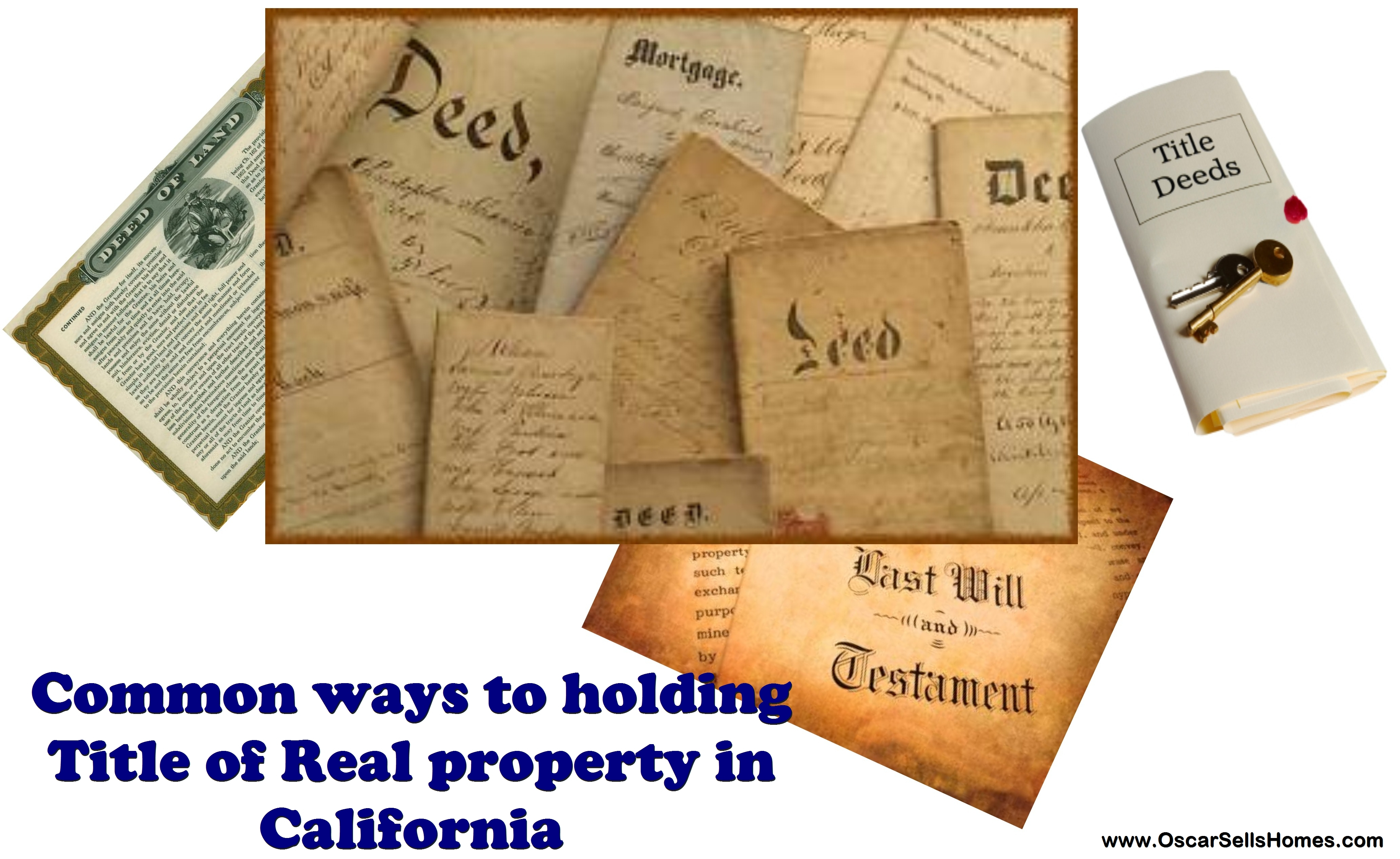 Common ways of holding Title of Real Property in CA - Oscar Castillo - Broker Associate San Diego - www.OscarSellsHomes.com